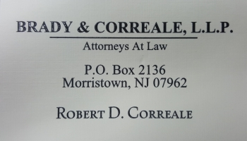 Robert D.&nbsp;Correale - Brady & Correale, L.L.P. | ATTORNEY AT LAW<BR>MUNICIPAL COURT<br>DWI/MOTOR VEHICLE